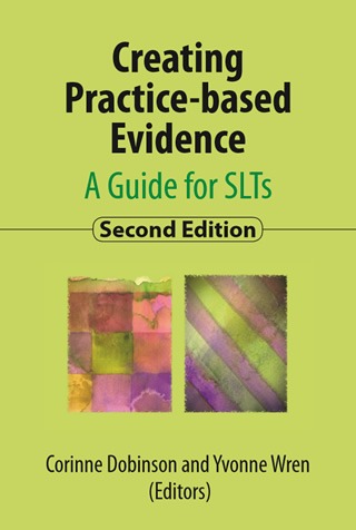Book cover of Creating Practice-based Evidence: A resource for SLTs, 2nd ed