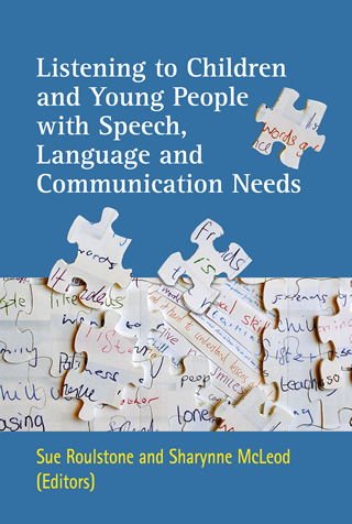 Book cover of Listening to Children and Young People with Speech, Language and Communication Needs