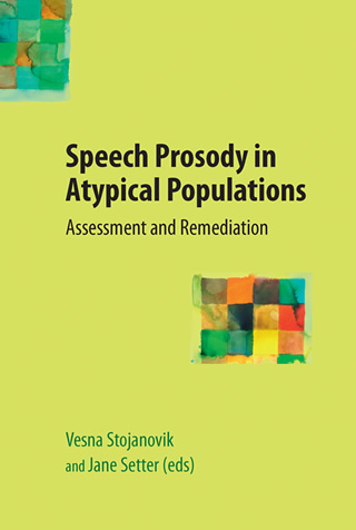 Book cover of Speech Prosody in Atypical Populations: Assessment and Remediation